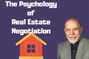 The Psychology Behind Real Estate Negotiation | AREN 43