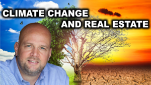 CLIMATE CHANGE AND ITS EFFECTS ON REAL ESTATE   AREN 88